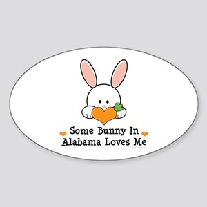 Some Bunny In Alabama Loves Me Sticker (Oval)