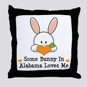 Some Bunny In Alabama Loves Me Throw Pillow