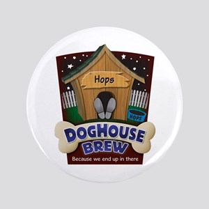 """Doghouse Brew 3.5"""" Button"""