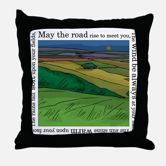 May the Road Rise Up... Throw Pillow