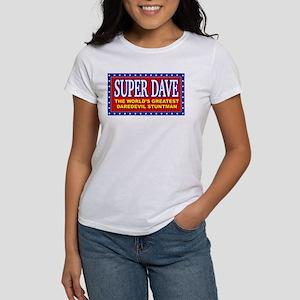 Super Dave Women's T-Shirt