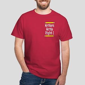 Writers Write Dark T-Shirt