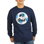 Number 1 Dad Long Sleeve Dark T-Shirt