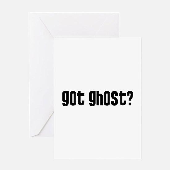 Got Ghost? Greeting Card