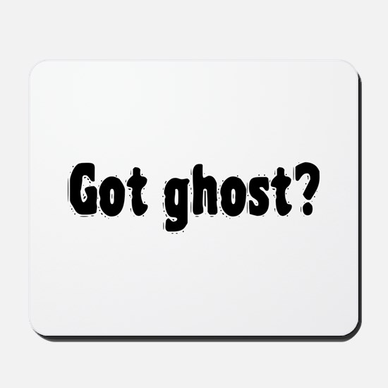 Got Ghost? Mousepad