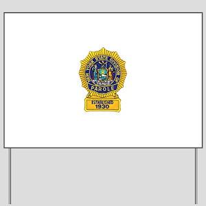 New York Parole Officer Yard Sign
