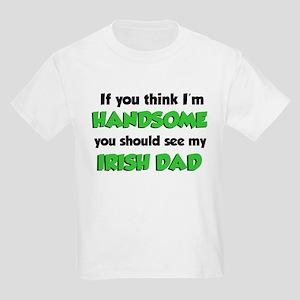I'm Handsome Irish Dad Kids Light T-Shirt