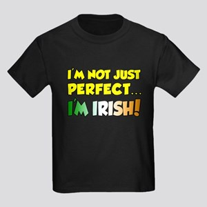 Im Not Just Perfect Im Irish Kids Dark T-Shirt