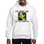 Give Obama Time Hooded Sweatshirt