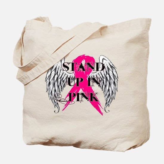 Stand Up In Pink Tote Bag