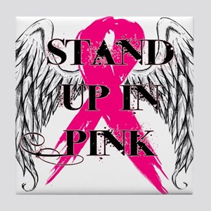Stand Up In Pink Tile Coaster