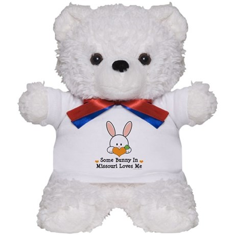 Some Bunny In Missouri Loves Me Teddy Bear