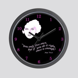 Mae West Only Live Once Wall Clock