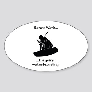 Screw Work-I'm Going Wakeboarding Sticker (Oval)