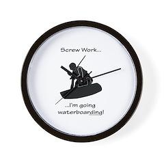 Screw Work-I'm Going Wakeboarding Wall Clock