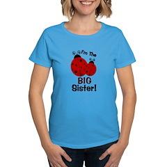 I'm The BIG Sister! Ladybug Women's Dark T-Shirt