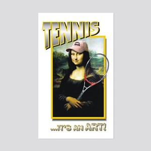 TENNIS...IT'S AN ART! (MONA L Sticker (Rectangular