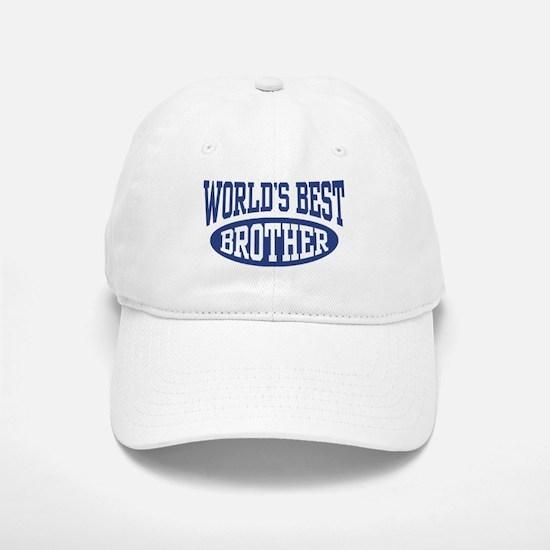 World's Best Brother Baseball Baseball Cap