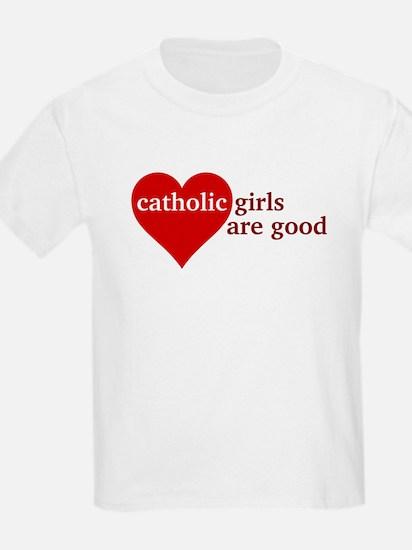 Catholic Girls Are Good T-Shirt