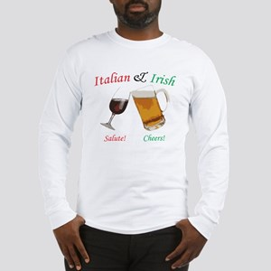 Italian and Irish Long Sleeve T-Shirt
