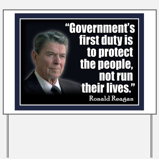 REAGAN: Government's first duty... QUOTE Yard Sign