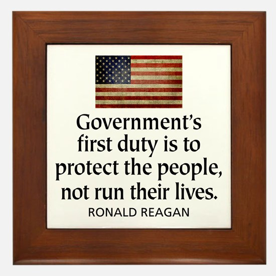 REAGAN: Government's first duty... QUOTE Framed Ti
