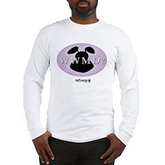 What Would Mamet Do? Long Sleeve T-Shirt