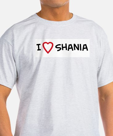 I Love Shania Ash Grey T-Shirt