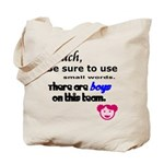Use Small Words Tote Bag