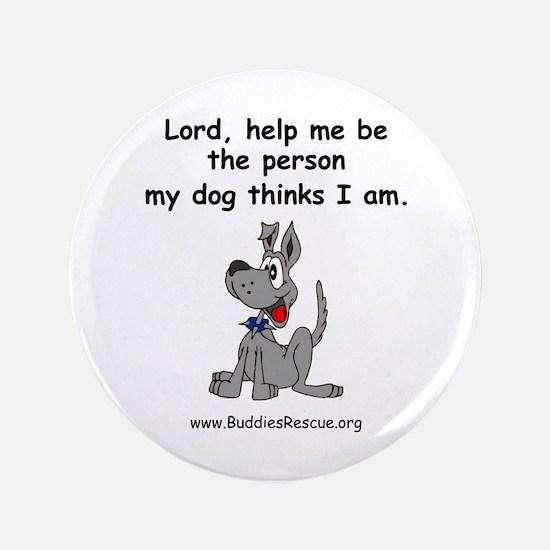 """Dog Owner's Prayer 3.5"""" Button"""
