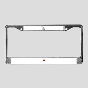 MY GRANDMA IS SPECIAL License Plate Frame