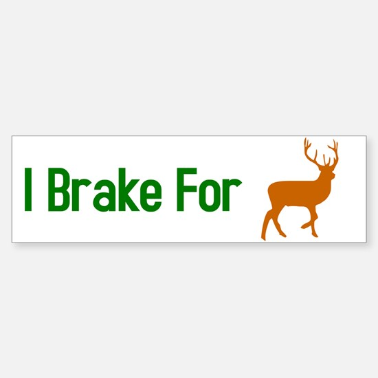 I Brake for Deer Sticker (Bumper)