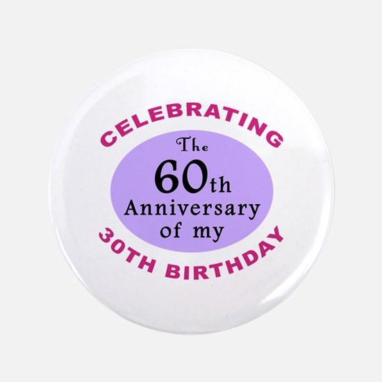 "Funny 90th Birthday Gag 3.5"" Button (100 pack)"