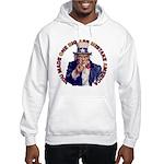 You Made O B A M A Hooded Sweatshirt