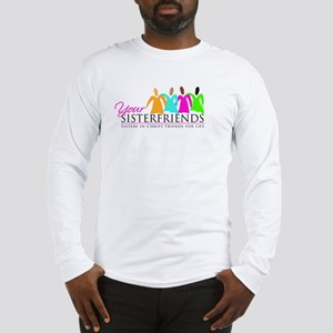 Your Sisterfriends Long Sleeve T-Shirt