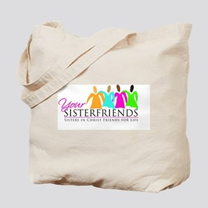 Your Sisterfriends Tote Bag
