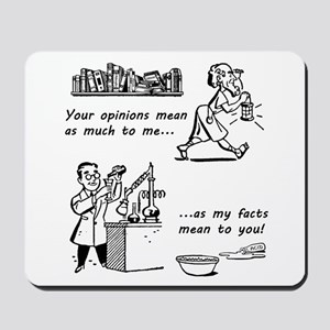 Opinions vs Facts Mousepad
