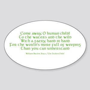 Yeats Faery Quote Sticker (Oval)