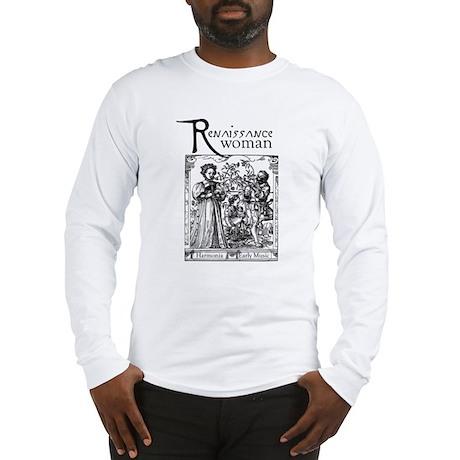 Renaissance Woman Long Sleeve T-Shirt
