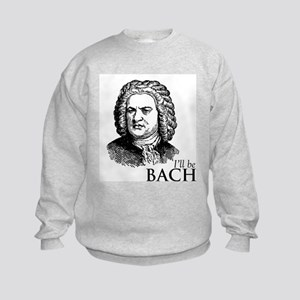 I'll Be Bach Kids Sweatshirt