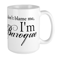 I'm Baroque Large Mug