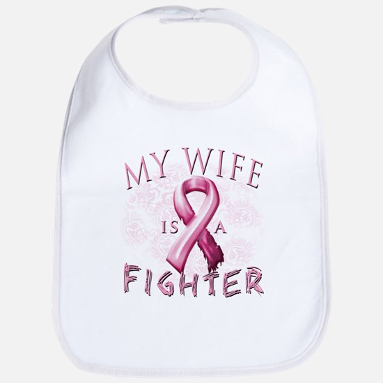 My Wife Is A Fighter Bib