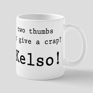'Bob Kelso!' Mug