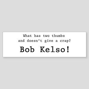 'Bob Kelso!' Sticker (Bumper)