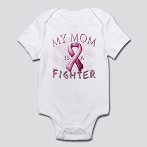 My Mom Is A Fighter Infant Bodysuit