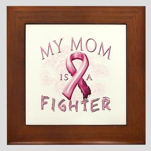 My Mom Is A Fighter Framed Tile