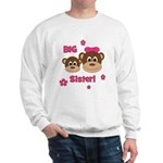 I'm The BIG Sister - Monkey Sweatshirt