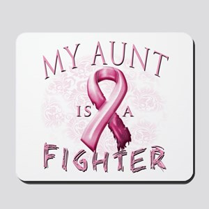 My Aunt Is A Fighter Mousepad