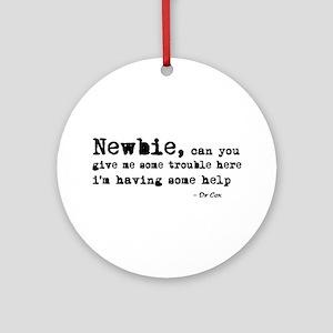 'Scrubs Newbie' Ornament (Round)