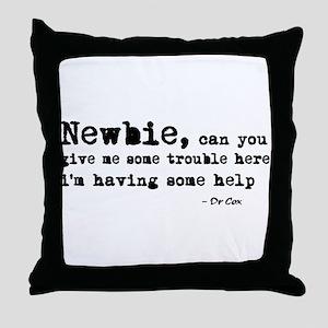 'Scrubs Newbie' Throw Pillow